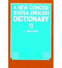 A New Concise Xhosa / English Dictionary