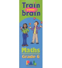 TRAIN YOUR BRAIN GRADE 6 MATHS