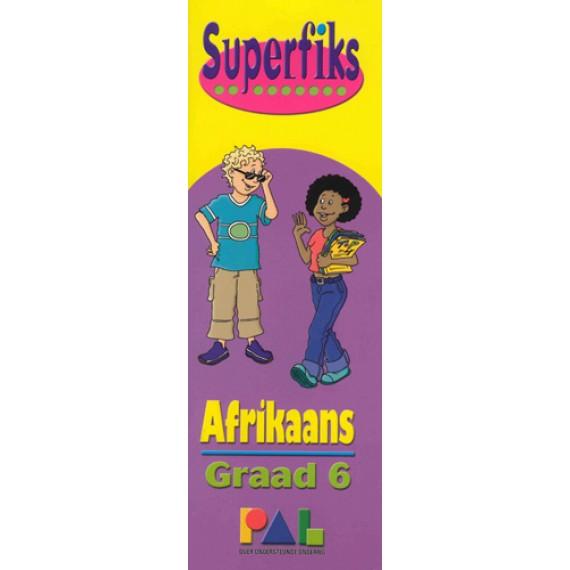 SUPERFIKS GRAAD 6 AFRIKAANS
