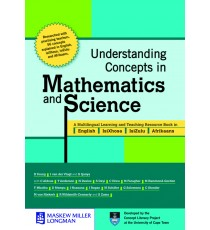 Understanding Concepts in Maths and Science: A Learner's and Teacher's Resource Book Volume 1 (Grades 4 to 9)