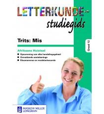 Trits: Mis, Mirakel en Drif Let Studie gids