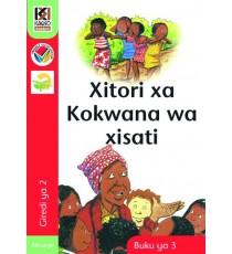 Kagiso Readers, Grade 2, Book 3: Xitori xa kokwana wa xisati - Xitsonga