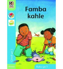 Kagiso Readers, Grade 3, Book 1: Famba kahle - Xitsonga