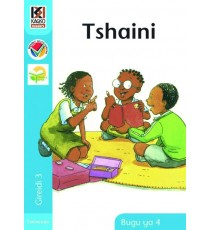 Kagiso Readers Grade 3, Book 4: Tshaini - Tshivenda