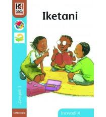 Kagiso Readers, Grade 3, Book 4: Iketani - IsiNdebele