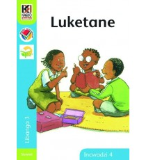 Kagiso Readers, Grade 3, Book 4: Luketane - Siswati