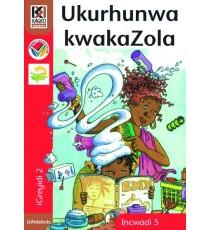 Kagiso Readers, Grade 2, Book 5: Ukurhunwa kwakaZola - IsiNdebele