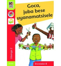 Kagiso Readers, Grade 2, Book 8: Goca, juba bese uyanamatsisele - Siswati