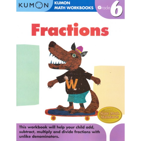 KUMON Math Workbooks Grade 6:Fractions