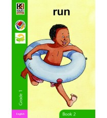 Kagiso Readers, Grade R/1, Book 2: run