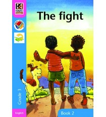 Kagiso Readers, Grade 3, Book 2: the fight