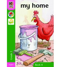 Kagiso Readers, Grade R/1, Book 4: my home