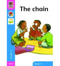 Kagiso Readers, Grade 3, Book 4: the chain
