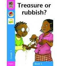 Kagiso Readers, Grade 3, Book 5: treasure or rubbish?