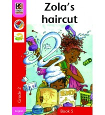 Kagiso Readers, Grade 2, Book 5: Zola's haircut