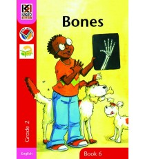 Kagiso Readers, Grade 2, Book 6: bones