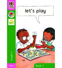 Kagiso Readers, Grade R/1, Book 7: let's play