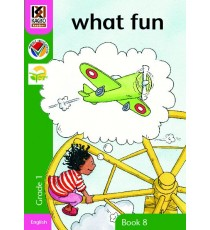 Kagiso Readers, Grade 1, Book 8: what fun