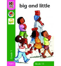 Kagiso Readers, Grade 1, Book 11: big and little