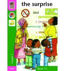 Kagiso Readers, Grade 1, Book 12: the surprise