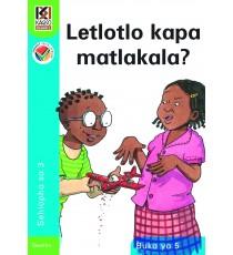 Kagiso Readers, Grade 3, Book 5: Letlotlo kapa matlakala? - Sesotho