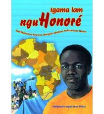 Stars of Africa IsiXhosa Readers, Grade 6: Igama lam NguHonore