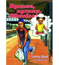 Stars of Africa IsiXhosa Readers, Grade 7: Ngxama, ngxama, Sibusiso!