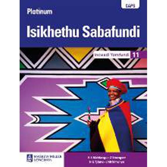 Platinum Isikhethu Sabafundi Igreyidi 11 Incwadi Katitjhere (CAPS)