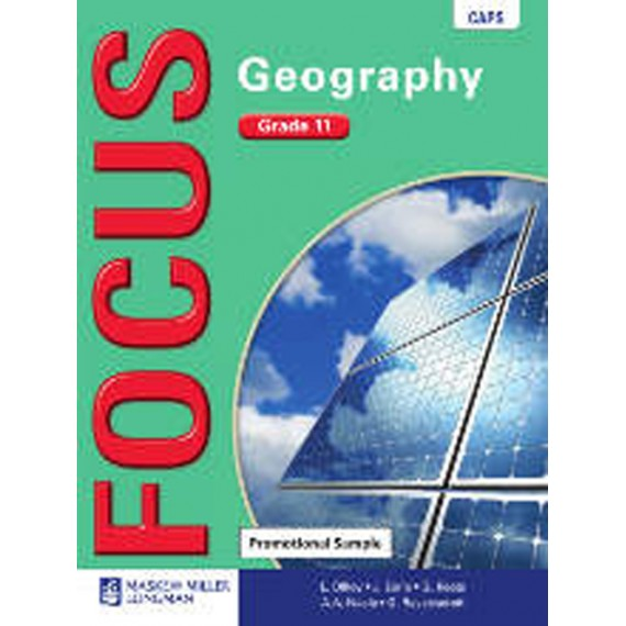 Focus Geography Grade 11 Learner's Book (CAPS)