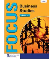 Focus Business Studies Grade 11 Learner's Book (CAPS)
