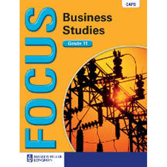 Focus Business Studies Grade 11 Learner's Book (CAPS)