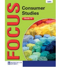 Focus Consumer Studies Grade 11 Learner's Book (CAPS)