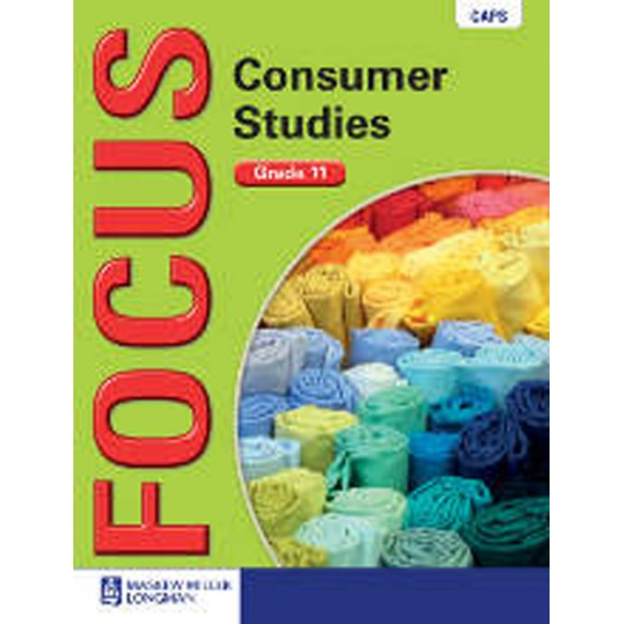 Focus Consumer Studies Grade 11 Learner's Book (CAPS)
