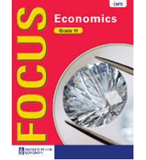 Focus Economics Grade 11 Learner's Book (CAPS)