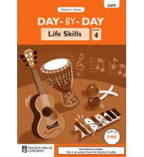 Day-by-Day Life Skills Grade 4 Teacher's Guide (CAPS)