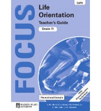 Focus Life Orientation Grade 11 Teacher's Guide (CAPS)