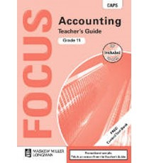 Focus Accounting Grade 11 Teacher's Guide (CAPS)