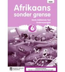 Afrikaans Sonder Grense Eerste Addisionele Taal Graad 6 Onderwysersgids (NKABV)