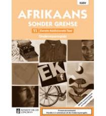 Afrikaans Sonder Grense Eerste Addisionele Taal Graad 11 Onderwysersgids (NKABV)