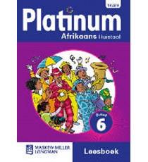 Platinum Afrikaans Huistaal Graad 6 Leesboek (NKABV)