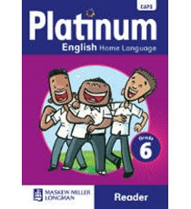 Platinum English Home Language Grade 6 Reader (CAPS)