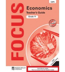 Focus Economics Grade 11 Teacher's Guide (CAPS)