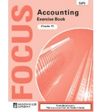 Focus Accounting Grade 11 Exercise Book (CAPS)