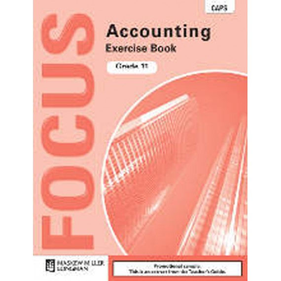 Focus Accounting Grade 11 Exercise Book (CAPS)