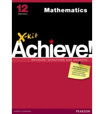 X-Kit Achieve! Grade 12 Mathematics