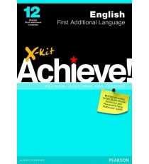 X-Kit Achieve! Grade 12 English First Additional Language