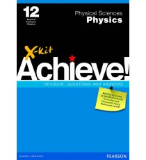X-Kit Achieve! Grade 12 Physical Science Physics