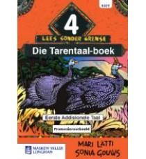Afrikaans sonder grense Eerste Addisionele Taal Graad 4 Leesboek (Die Tarentaal-Boek)
