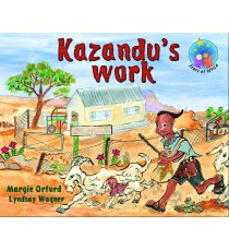 Stars of Africa Reader, Grade 1: KazanduÆs work