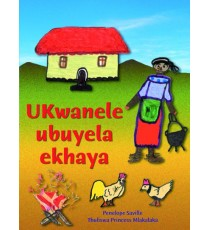 Stars of Africa IsiXhosa Readers, Grade 4: UKwanele ubuyela ekhaya